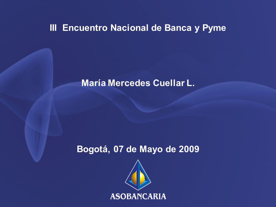 III Encuentro Nacional de Banca y Pyme María Mercedes Cuellar L.