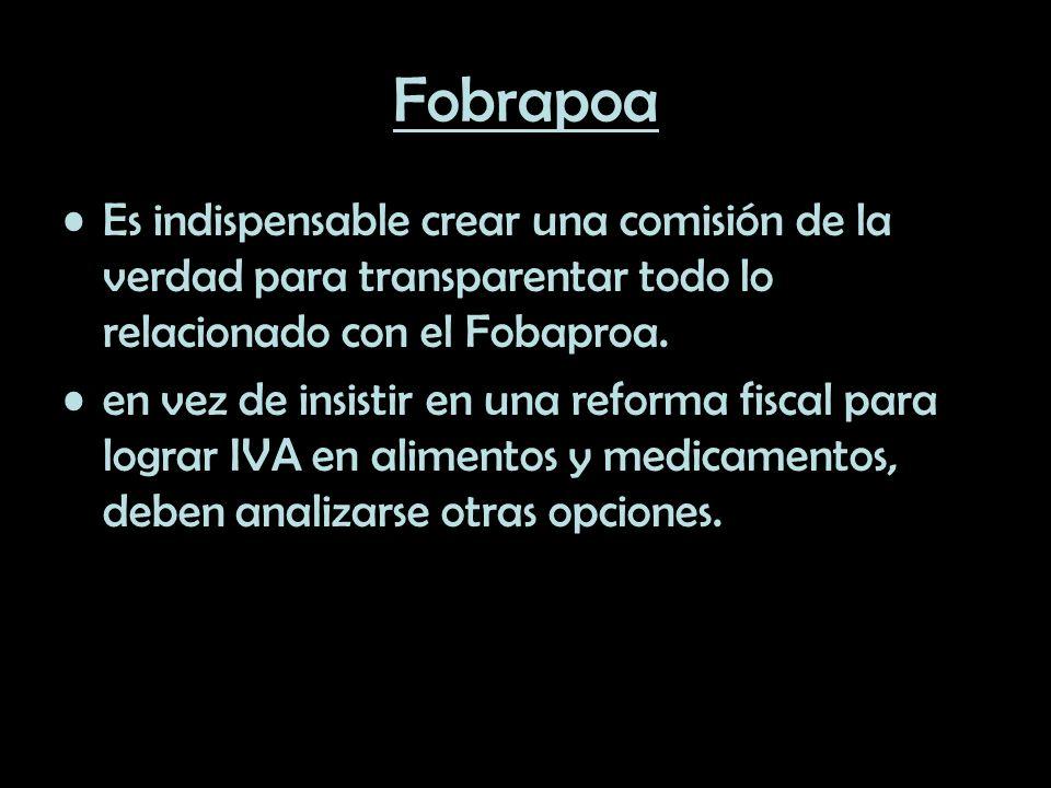 Fobrapoa Es indispensable crear una comisión de la verdad para transparentar todo lo relacionado con el Fobaproa.