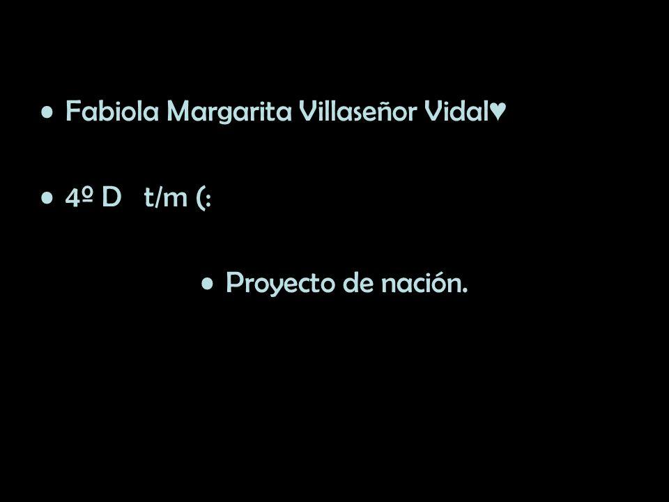 Fabiola Margarita Villaseñor Vidal♥