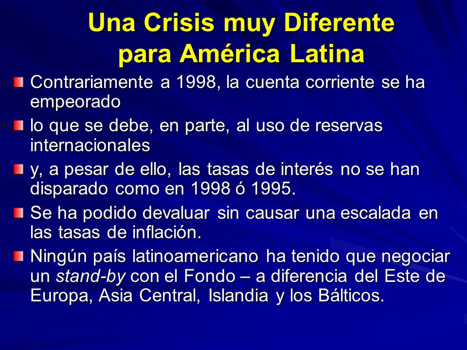 Una Crisis muy Diferente para América Latina
