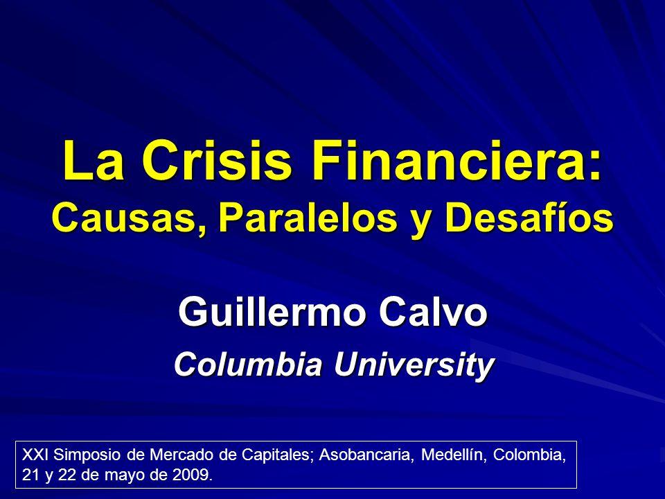 La Crisis Financiera: Causas, Paralelos y Desafíos