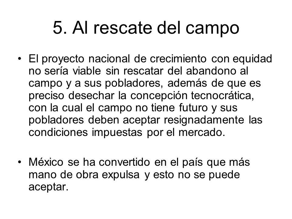 5. Al rescate del campo