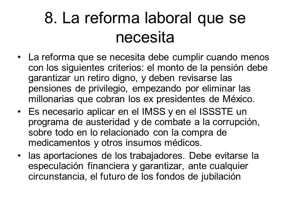 8. La reforma laboral que se necesita