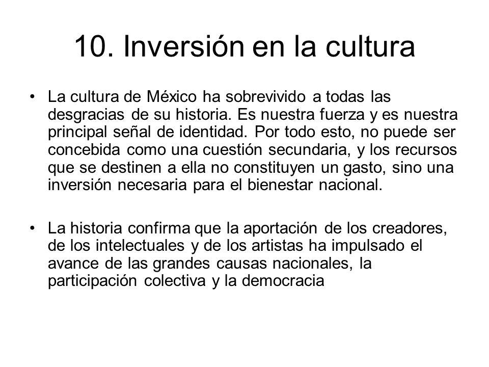 10. Inversión en la cultura