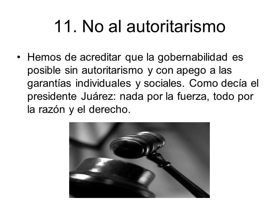11. No al autoritarismo