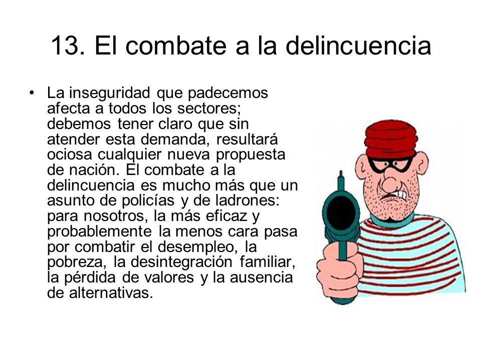 13. El combate a la delincuencia