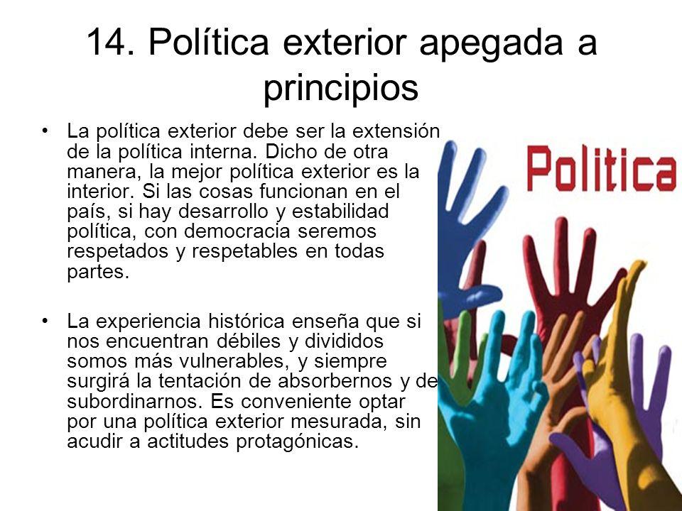 14. Política exterior apegada a principios