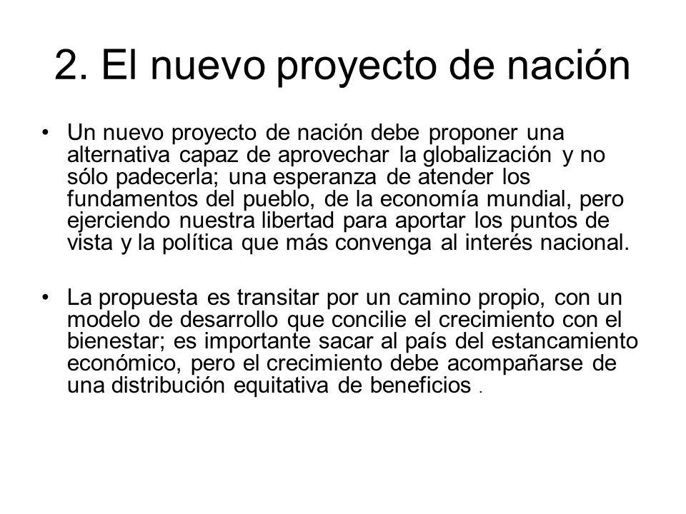 2. El nuevo proyecto de nación