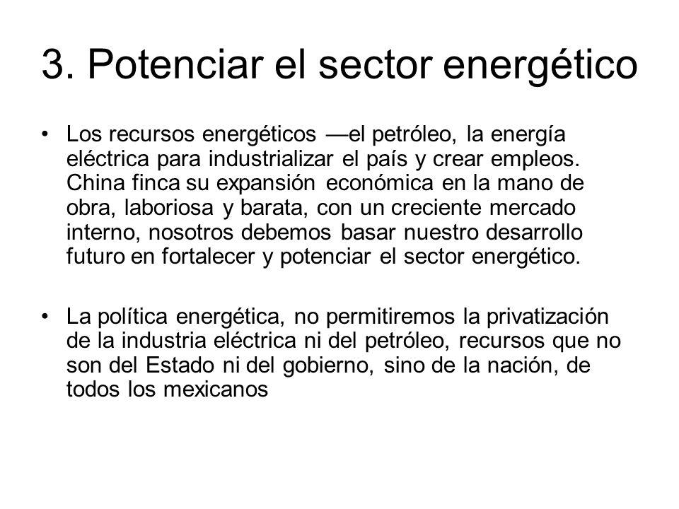 3. Potenciar el sector energético