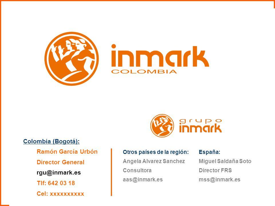 Colombia (Bogotá): Ramón García Urbón Director General rgu@inmark.es