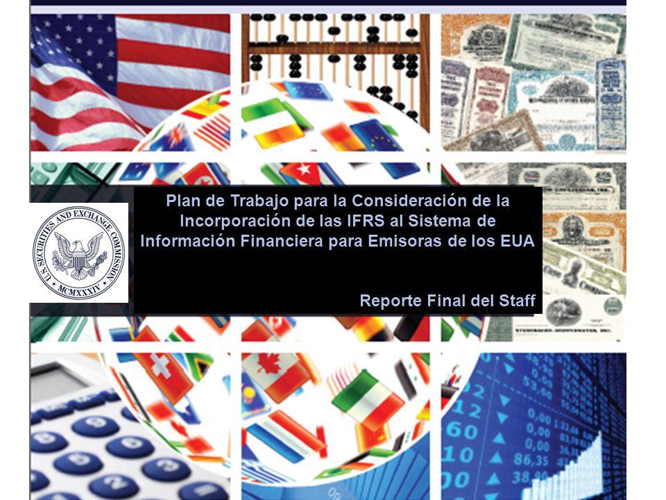 Plan de Trabajo para la Consideración de la Incorporación de las IFRS al Sistema de Información Financiera para Emisoras de los EUA
