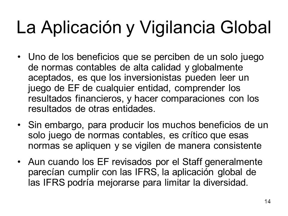 La Aplicación y Vigilancia Global