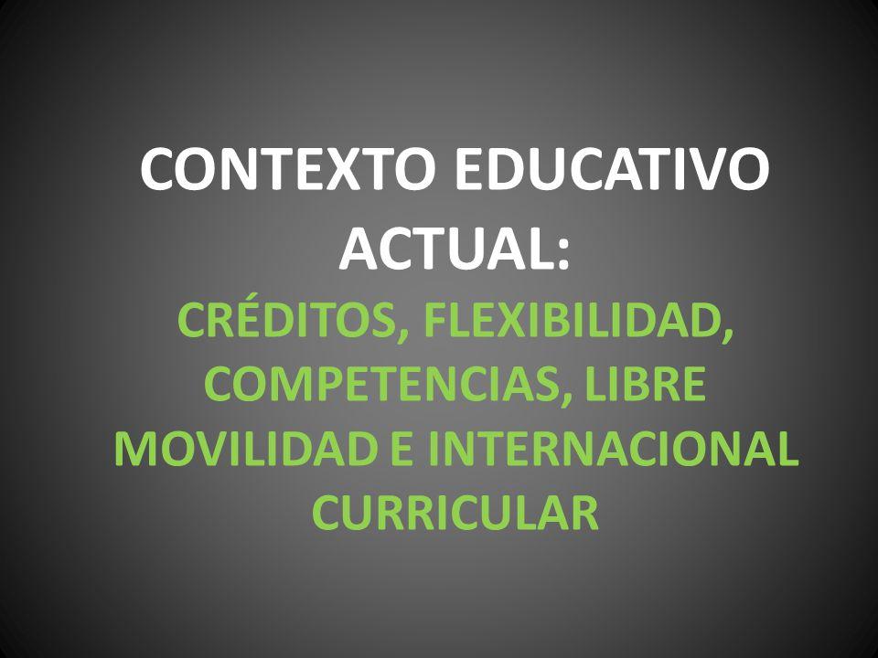 CONTEXTO EDUCATIVO ACTUAL: