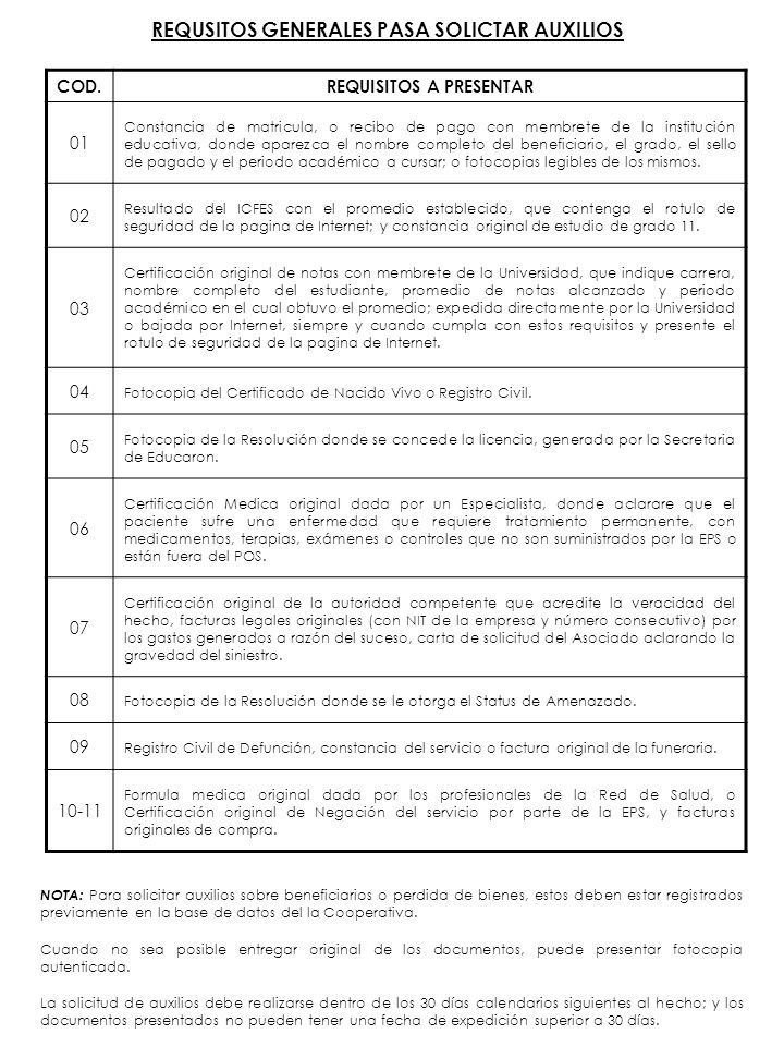 REQUSITOS GENERALES PASA SOLICTAR AUXILIOS REQUISITOS A PRESENTAR