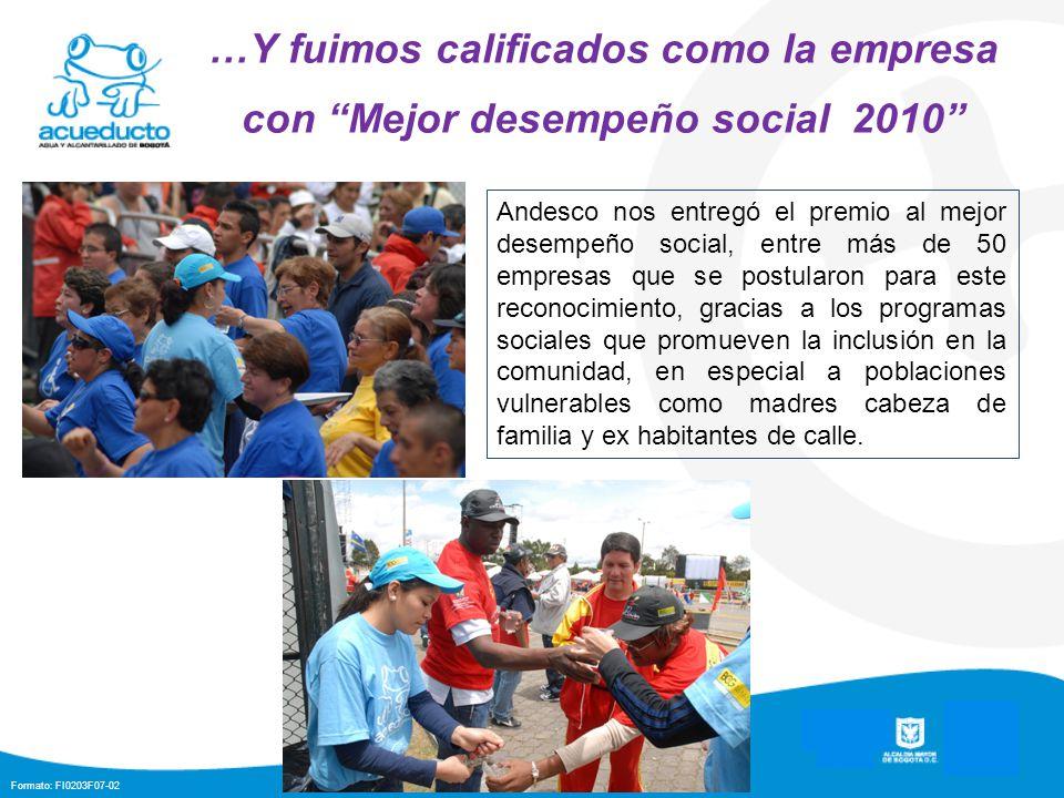 …Y fuimos calificados como la empresa con Mejor desempeño social 2010