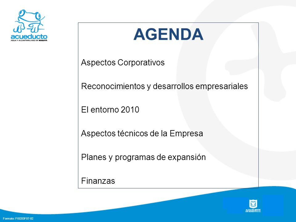 AGENDA Aspectos Corporativos