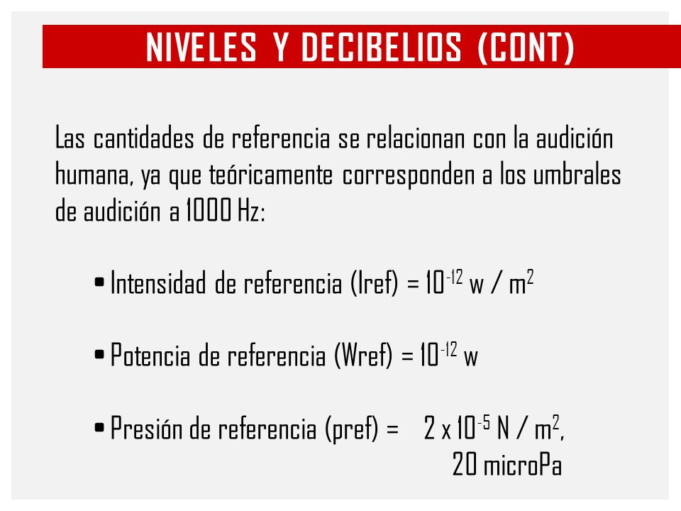 Niveles y decibelios (cont)