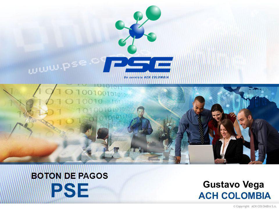 BOTON DE PAGOS PSE Gustavo Vega ACH COLOMBIA