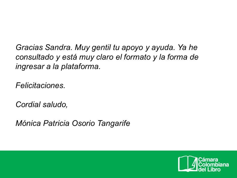 Gracias Sandra. Muy gentil tu apoyo y ayuda