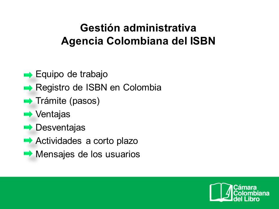 Gestión administrativa Agencia Colombiana del ISBN