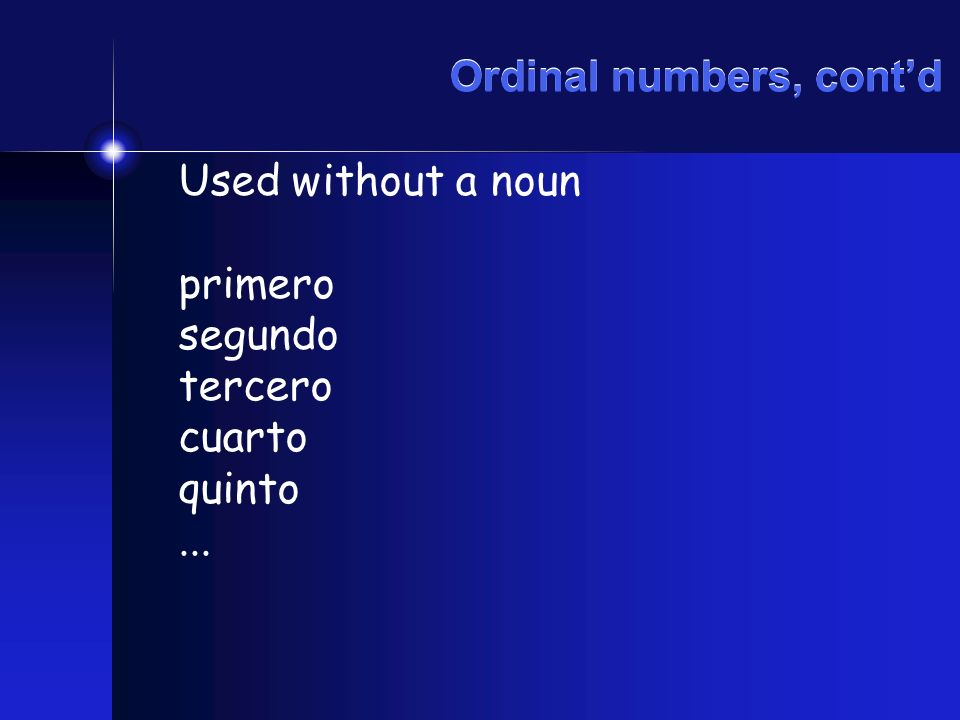 Ordinal numbers, cont'd