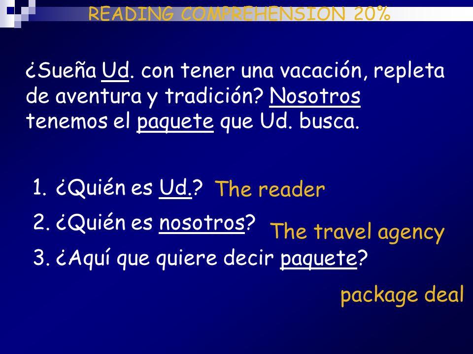 READING COMPREHENSION 20%
