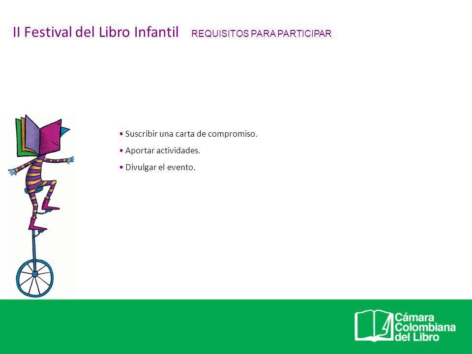 II Festival del Libro Infantil REQUISITOS PARA PARTICIPAR