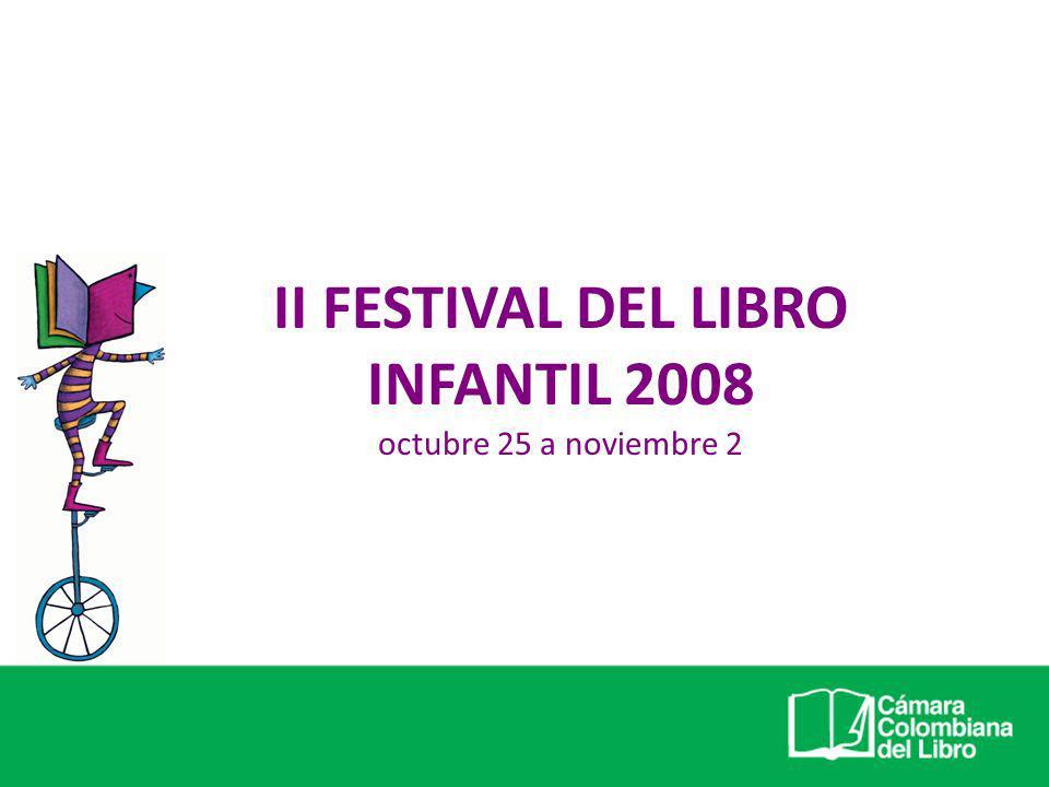 II FESTIVAL DEL LIBRO INFANTIL 2008 octubre 25 a noviembre 2