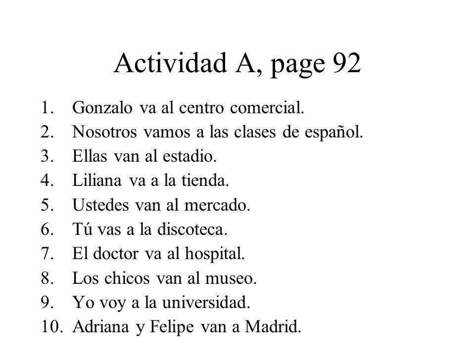 Actividad A, page 92 Gonzalo va al centro comercial.