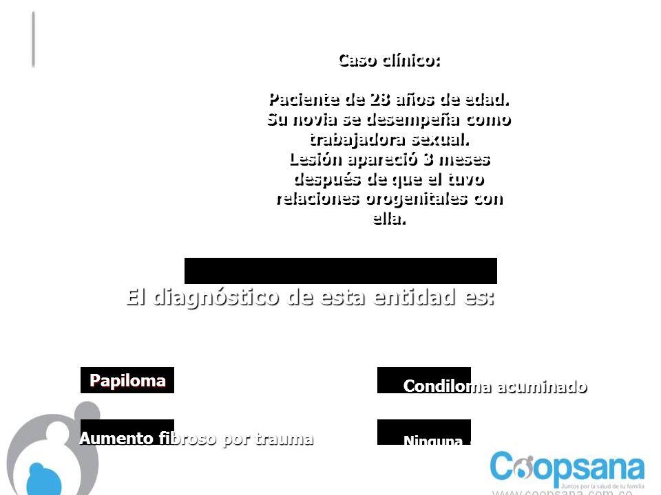 El diagnóstico de esta entidad es: