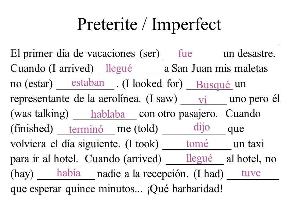 Preterite / Imperfect