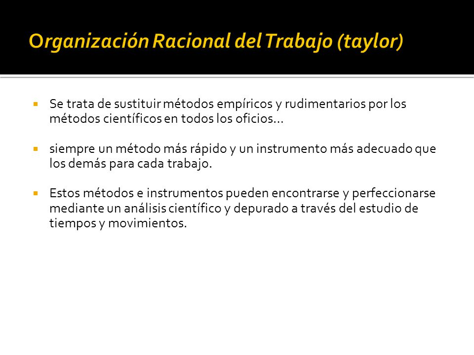 Organización Racional del Trabajo (taylor)