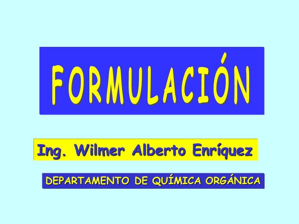 FORMULACIÓN Ing. Wilmer Alberto Enríquez