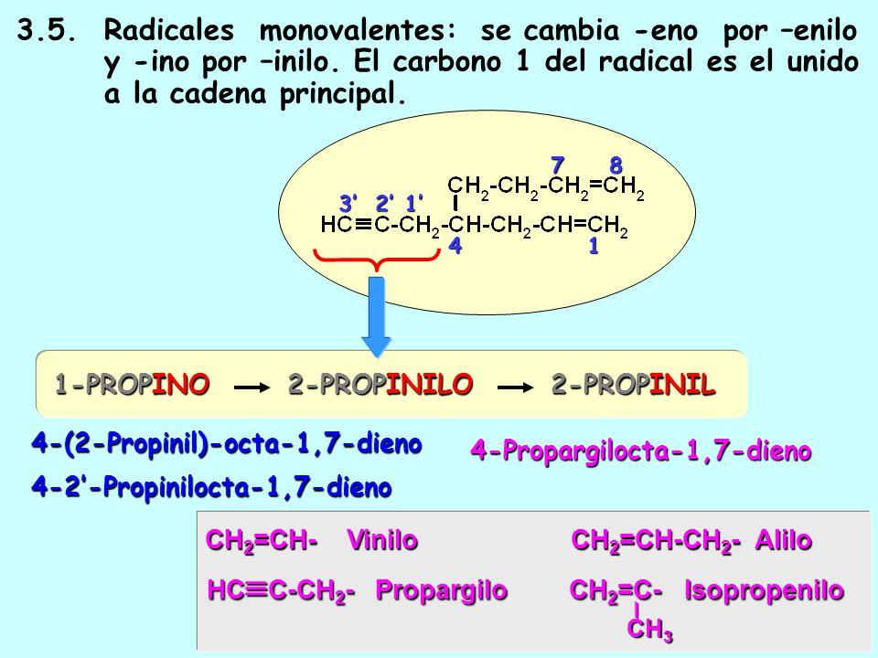 3. 5. Radicales monovalentes: se cambia -eno por –enilo