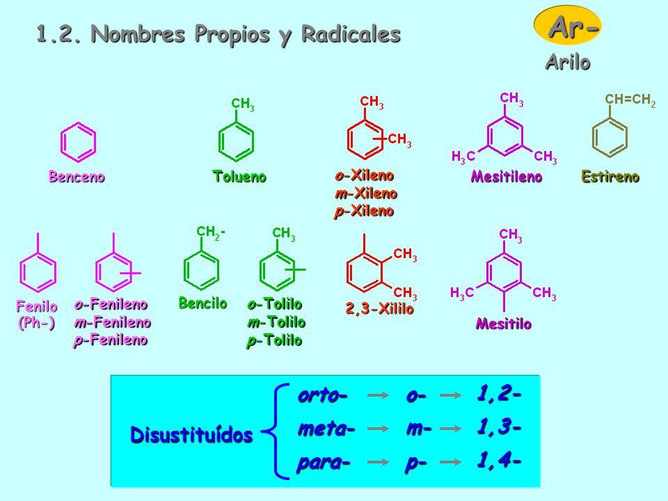 Ar- 1.2. Nombres Propios y Radicales Arilo Disustituídos orto- meta-