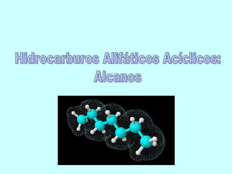 Hidrocarburos Alifáticos Acíclicos: