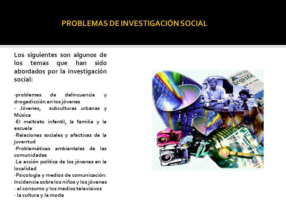 PROBLEMAS DE INVESTIGACIÓN SOCIAL