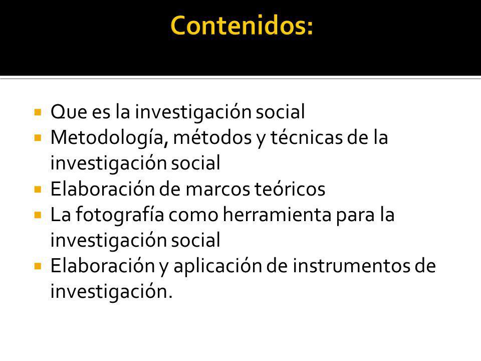 Contenidos: Que es la investigación social