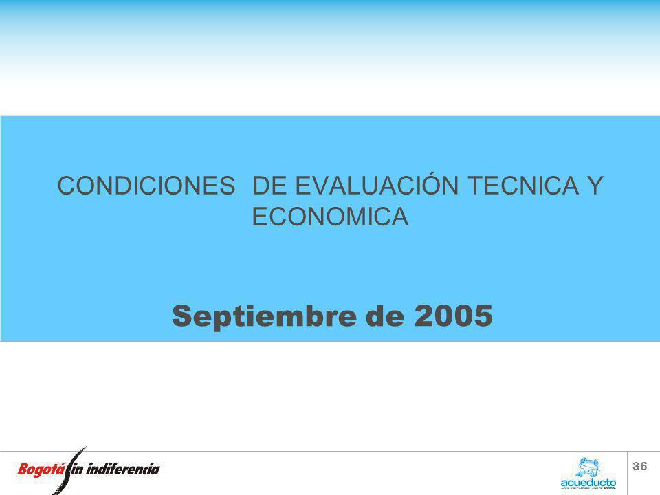 CONDICIONES DE EVALUACIÓN TECNICA Y ECONOMICA