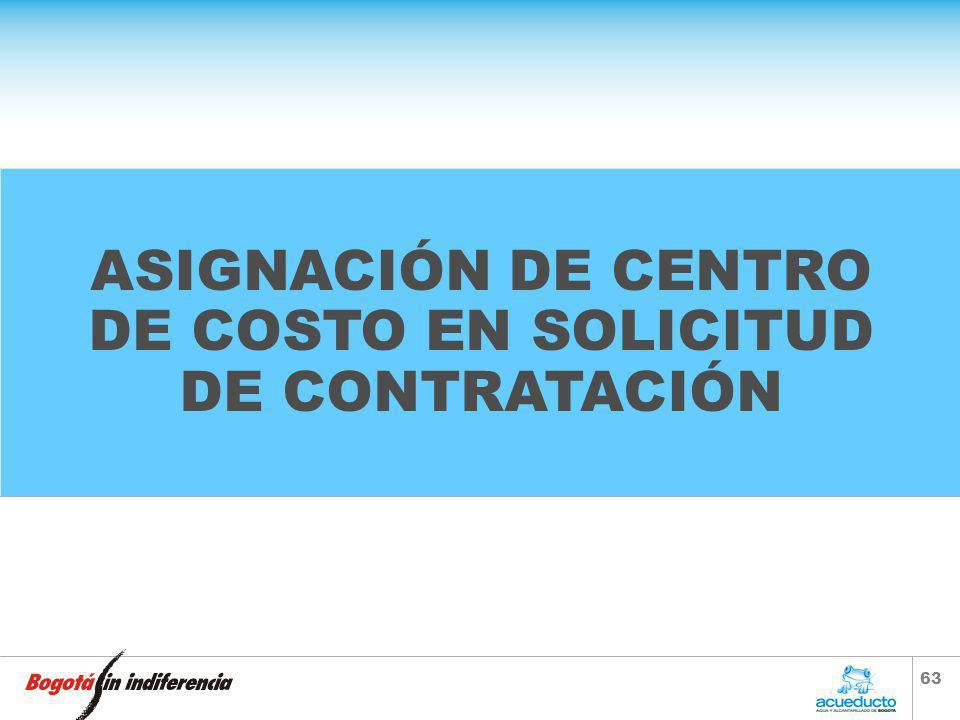 ASIGNACIÓN DE CENTRO DE COSTO EN SOLICITUD DE CONTRATACIÓN
