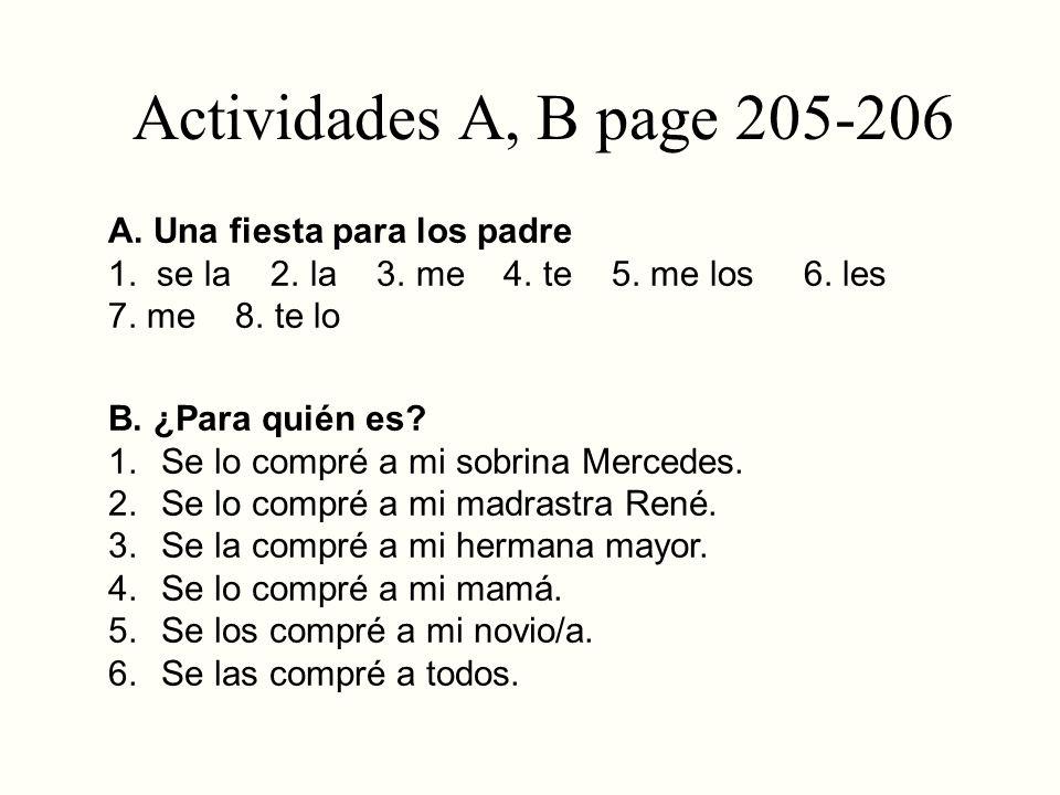 Actividades A, B page 205-206 A. Una fiesta para los padre