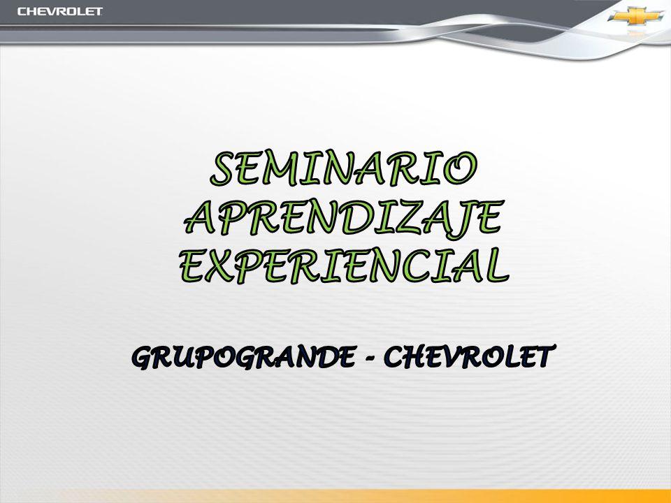 SEMINARIO APRENDIZAJE EXPERIENCIAL GRUPOGRANDE - CHEVROLET