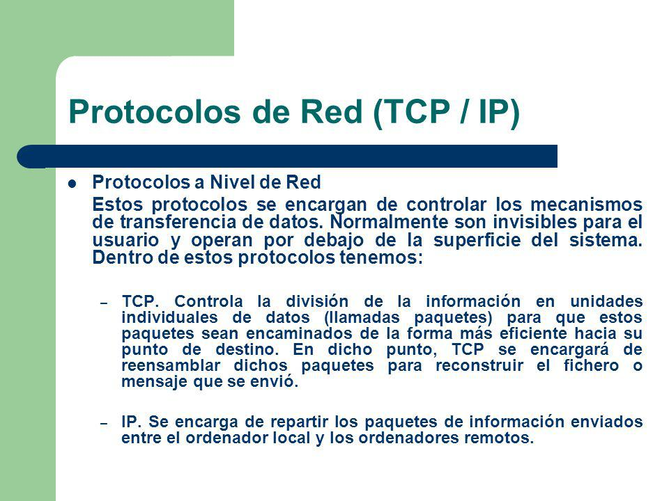 Protocolos de Red (TCP / IP)