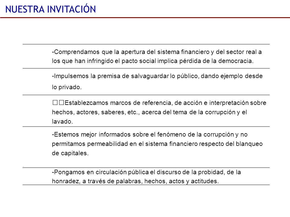 NUESTRA INVITACIÓN -Comprendamos que la apertura del sistema financiero y del sector real a.