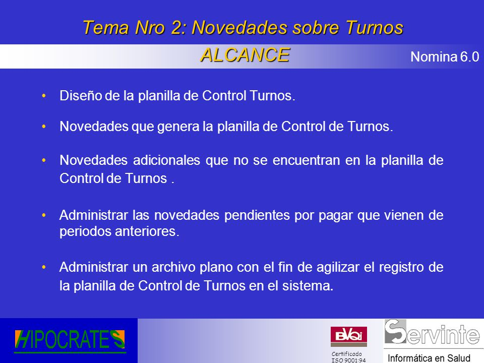 Tema Nro 2: Novedades sobre Turnos ALCANCE