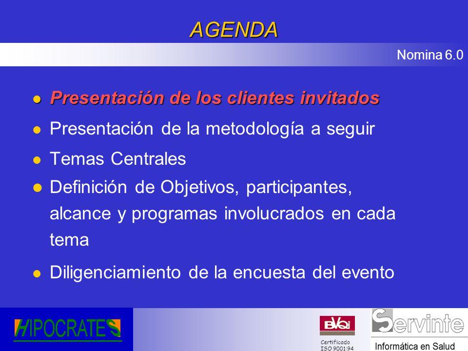 AGENDA Presentación de los clientes invitados