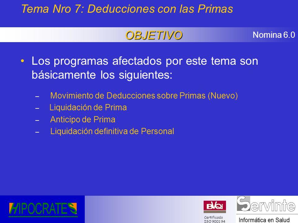 Tema Nro 7: Deducciones con las Primas