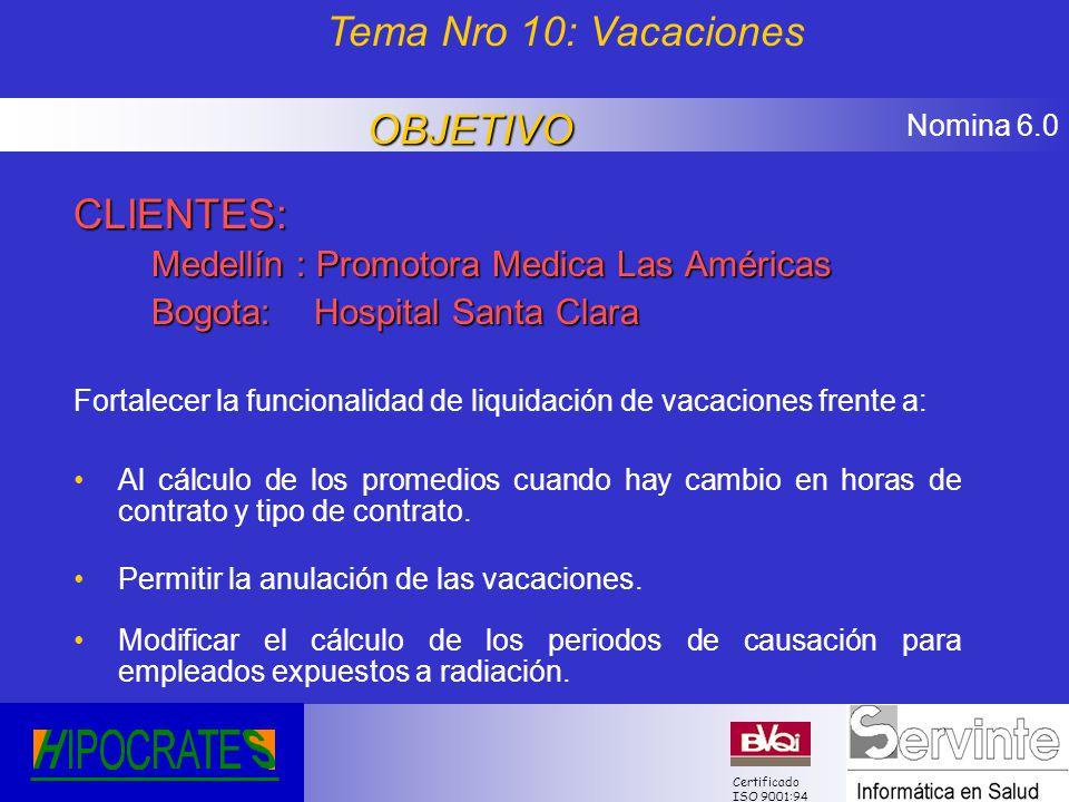 Tema Nro 10: Vacaciones OBJETIVO CLIENTES: