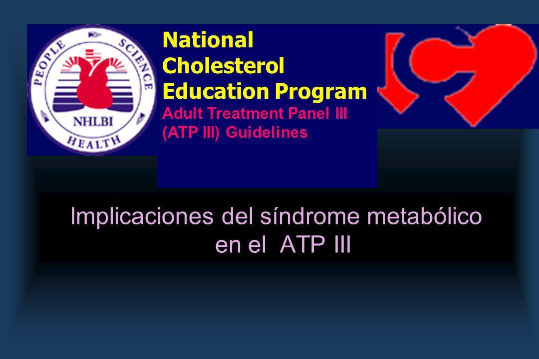 Implicaciones del síndrome metabólico en el ATP III