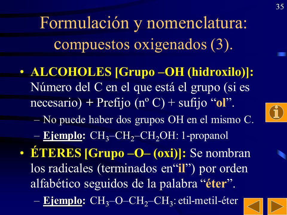 Formulación y nomenclatura: compuestos oxigenados (3).